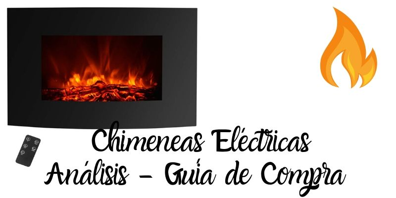Mejores chimeneas electricas