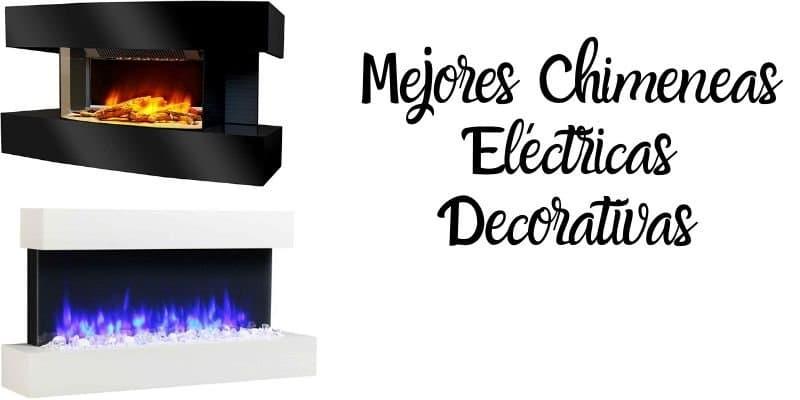 Mejores chimeneas electricas decorativas