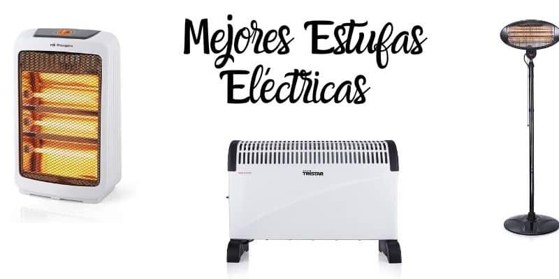 mejores estufas electricas