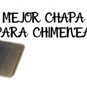 Mejor Chapa Para Chimenea