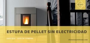 mejor estufa de pellet sin electricidad