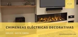 mejores chimeneas eléctricas decorativas