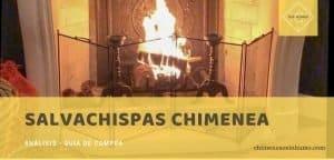 mejores salvachispas chimenea