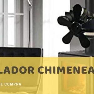Mejores Ventiladores Para Chimenea - Análisis
