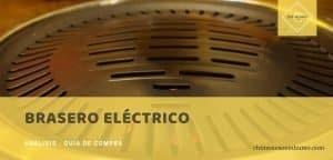 mejores braseros eléctricos