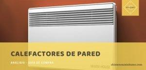 mejores calefactores de pared