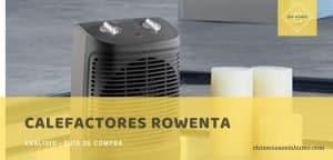 mejores calefactores rowenta